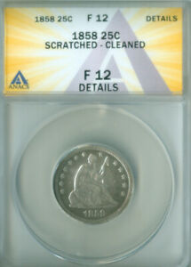 1858 Seated Liberty Quarter ANACS F-12 Details FREE S/H (2127178)