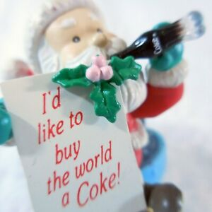"Coca Cola Santa I'd Like To Buy the World A Coke Christmas Tree Decoration 2"""