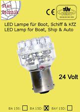 Ampoule 32 LED p. feux de position BA15D BA-15D bateaux voile nautisme 24 Volt