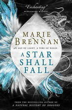 A Star Shall Fall by Marie Brennan (Paperback, 2016)