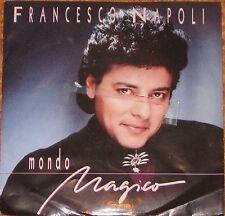 """Francesco Napoli, Mondo Magico, VG/VG+ 7"""" Single 0630"""