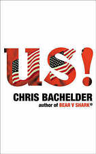 Us! by Chris Bachelder (Paperback, 2007)  -  FREE POSTAGE**