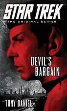 Star Trek: The Original Series: Devil's Bargain by Tony Daniel (Paperback, 2013)