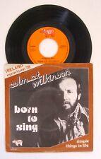 "45t Colm c.t. Wilkinson Born to sing/ Ireland Eurovision 78 /Belgium pressing 7"""