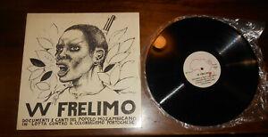 33 giri  ellepi LP  --W FRELIMO DOCUMENTI E CANTI DEL POPOLO MOZAMBICANO