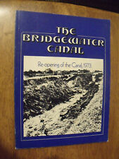 Bridgewater Canal Reopening of the Canal 1973