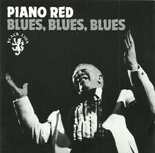 Piano Red - Blues, Blues, Blues (CD)