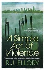 A Simple Act of Violence, Ellory, R.J., Good Book