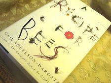 A Recipe for Bees: A Novel Fiction Book Gail Anderson-Dargatz HC DJ