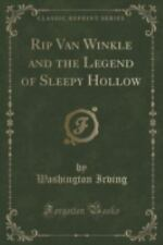 Rip Van Winkle and the Legend of Sleepy Hollow (Classic Reprint) (Paperback or S