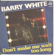 "BARRY WHITE - Don't make me wait too long - VINYL 7"" 45 LP ITALY 1976 VG+/ VG+"