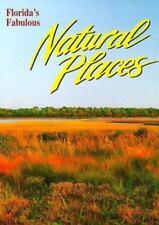 Florida's Fabulous Natural Places (Florida's Fabulous Nature Series)-ExLibrary
