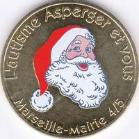 13 MARSEILLE AUTISME PÉRE NOËL MÉDAILLE MONNAIE DE PARIS COULEUR RARE JETON 2011