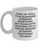 Veterinary Receptionist Mug Veterinarian Gift Trying To Be Awesome Funny Novelty