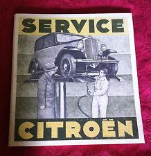 SERVICE CITROËN - LIVRE - Réedition OUVRAGE DE 1933. Old Book Re-edition 33'