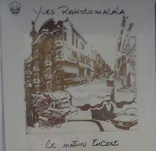 Yves rakotomalala ce matin encore Black vinyl LP NEUF