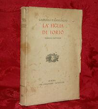 La Figlio di Iorio Tragedia Pastorale di Gabriele D'Annunzio 1933