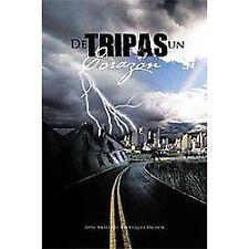 De Tripas un CóRazon by Jose Antonio Velasquez Ochoa (2011, Paperback)