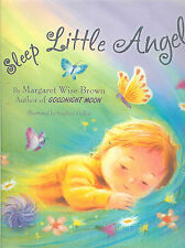 Sleep Little Angel - Rhyming Bedtime Story by Margaret Wise Brown, NEW HB