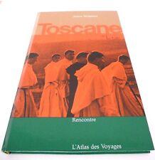 L'ATLAS DES VOYAGES - TOSCANE - Jeanne MODIGLIANI - Ed. RENCONTRE - 1965