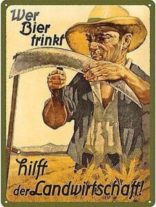 Wer Bier trinkt hilft der Landwirtschaft - BAUER BLECHSCHILD 20 x 30 mit PRÄGUNG