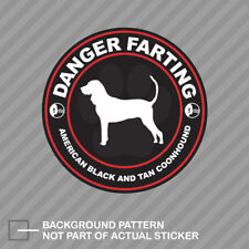 Danger Farting American Black and Tan Coonhound Sticker Decal Vinyl