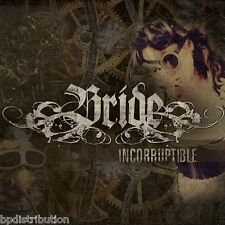 BRIDE - INCORRUPTIBLE (*NEW-CD, 2013) Classic Christian Metal