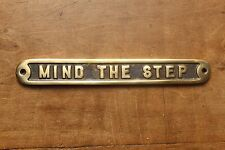 MIND THE STEP OLD ANTIQUE STYLE PUB VINTAGE SIGN SOLID CAST BRASS MESSAGE~BS-01