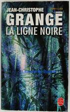 La ligne noire Jean-Christophe Grangé 2006