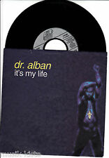 "DR. Alban-IT 's My Life * 7"" Vinyl Single * culto"