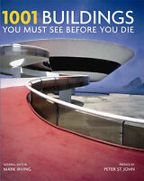 1001 Buildings You Must See Before You Die: A Remarkable Tour of the-ExLibrary