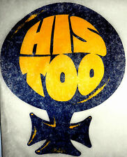 "Vintage 1972 Roach ""HIS TOO"" Iron-on Transfer"
