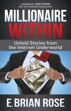 Millionaire Within: Untold Stories from the Internet Underworld (Hardback or Cas