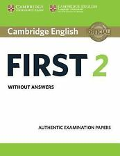 FCE Practice Tests: Cambridge English First 2 Student's Book Without Answers...