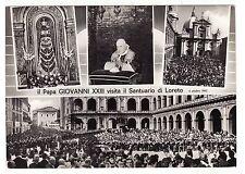 #PAPA GIOVANNI XXIII VISITA IL SANTUARIO DI LORETO