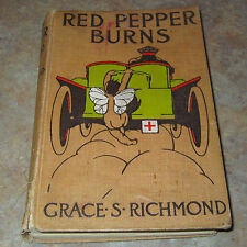 Vintage 1910 RED PEPPER BURNS by Grace S. Richmond 2 Color Plates Hardback Book