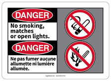 Osha Danger Safety Sign No smoking, matches or open lights Bilingual French