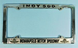 Indianapolis Motor Speedway Collector Metal~ License Plate Frame Indy 500