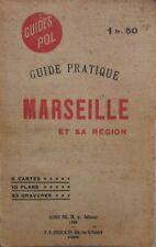 MARSEILLE et sa RÉGION ANCIEN GUIDE PRATIQUE POL CARTES PLANS GRAVURES