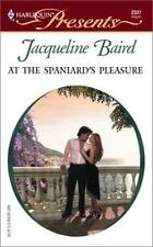 At The Spaniard's Pleasure, Baird, Jacqueline, 037312337X, Book, Acceptable