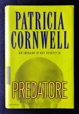 Patricia Cornwell, Predatore, Ed. Mondadori, 2006