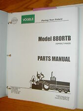 Vogele 880RTB PARTS MANUAL CATALOG BOOK ASPHALT PAVER PRO-PAV WIRTGEN GUIDE LIST