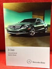 2011 MERCEDES E E350 E550 COUPE CABRIOLET OWNERS MANUAL NEWEST EDITION C NEW!!
