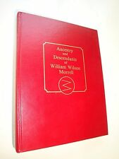 ANCESTRY and DESCENDANTS of WILLIAM WILSON MORRELL, by Eldon Morrell, 1988, 1st
