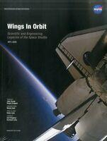 Wings in Orbit: Scientific and Engineering Legacies of the Space Shuttle 1971…