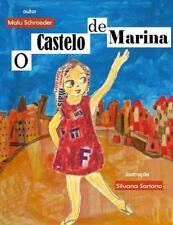 Marina: O Castelo de Marina by Malu Schroeder (2015, Paperback)