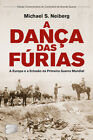 A Dança das Fúrias - A Europa e a Eclosão da Primeira Guerra Mundial
