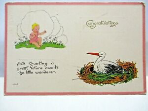 1916 POSTCARD CONGRATULATIONS, BABY AND STORK,A GREAT FUTURE AWAITS