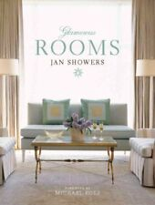 Glamorous Rooms, Hardcover by Showers, Jan; Kors, Michael (FRW), Brand New, F...