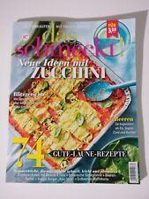 das schmeckt! - aktuelles Heft Ausgabe 7 Juli 2018  NEU Neue Ideen mit Zucchini